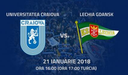Amicalul dintre Universitatea Craiova și Lechia Gdansk va fi transmis în direct!
