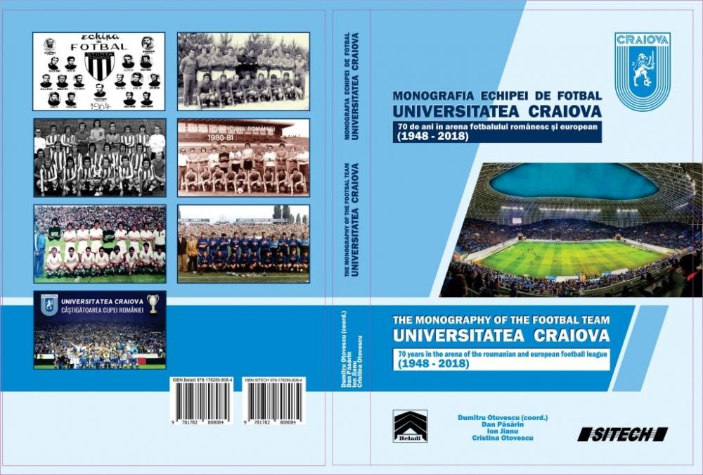 """#LIVE: Lansarea volumului """"Monografia echipei de fotbal Universitatea Craiova / 70 de ani în arena fotbalului românesc și european (1948 – 2018)"""""""