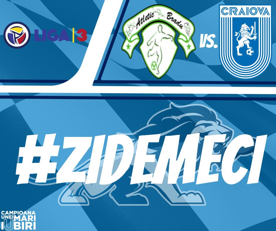 #LIVE: CS Atletic Bradu - Universitatea Craiova 2