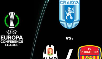 Înfruntăm câștigătoarea dintre KF Laçi și FK Podgorica în Europa