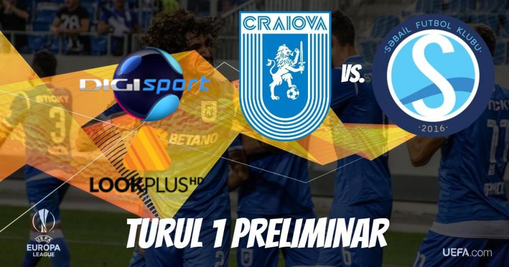 Universitatea Craiova - FK Sabail, în direct la TV
